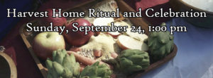 Harvest Home Ritual and Celebration @  |  |