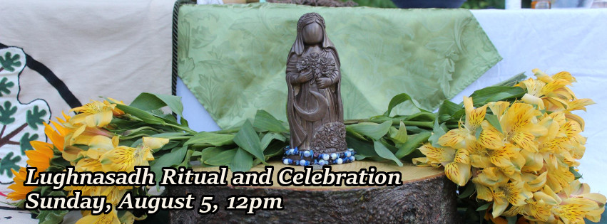 Lughnasadh Ritual and Celebration, Sunday August 5, 12pm