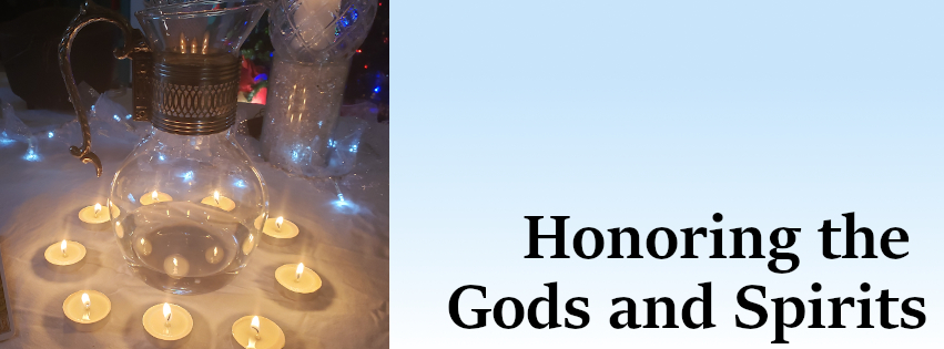 Honoring the Gods and Spirits